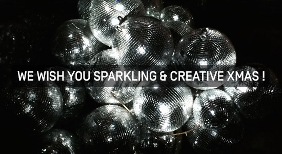 We Wish You Sparkling & Creative Xmas !