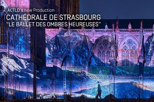 ACTLD Le Ballet des Ombres Heureuses Strasbourg 2017 video mapping